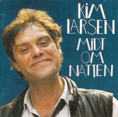 Midt om natten - LP / Kim Larsen / 1983