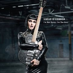 I'm Not Bossy, I'm The Boss - CD / Sinead O'Connor / 2014