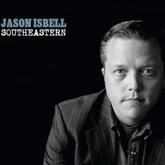 Southeastern - LP / Jason Isbell / 2013