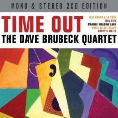 Time Out / Mono+Stereo - 2cd / Dave Brubeck / 2013