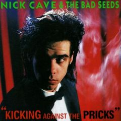 Kicking Against The Pricks (CD+DVD) / Nick Cave (& The Bad Seeds) / 1986