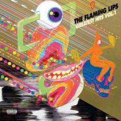 Greatest Hits Vol. 1 - LP / The Flaming Lips / 2018