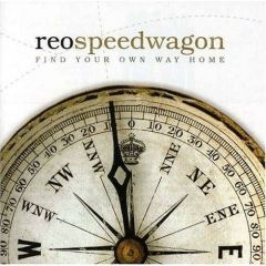 Find Your Own Way Home - cd / REO Speedwagon / 2007