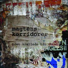 Det krøllede håb - CD / Magtens Korridorer / 2007