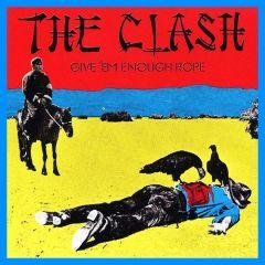 Give 'em Enough Rope - LP / Clash / 1978 / 2017