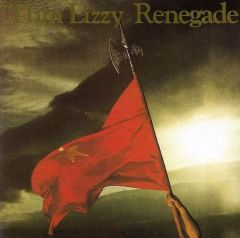 Renegade - CD / Thin Lizzy / 1981