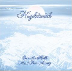 Over The Hills And Far Away - 2LP / Nightwish / 2007/2014