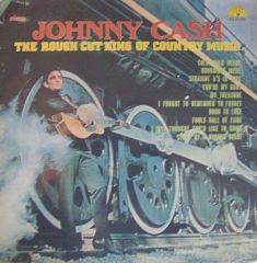 The Rough Cut King Of Country Music - LP / Johnny Cash / 1970