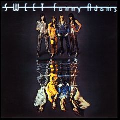 Sweet Fanny Adams  (5 bonus tr.) - CD / Sweet / 1974