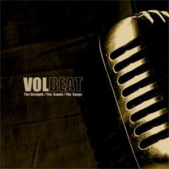 The Strength / The Sound / The Songs - CD / Volbeat / 2005