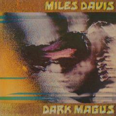 Dark Magus - 2LP / Miles Davis / 1974 / 2016
