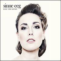 Face The Music - CD / Sinne Eeg / 2015