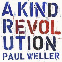 A Kind Revolution - LP / Paul Weller / 2017