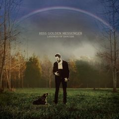 Lateness Of Dancers - LP / Hiss Golden Messenger / 2014