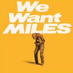 We Want Miles - 2LP / Miles Davis / 1982 / 2011