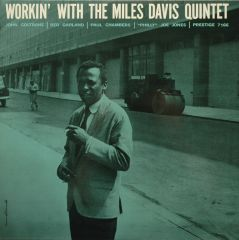Workin' With The Miles Davis Quintet - CD / Miles Davis / 1956