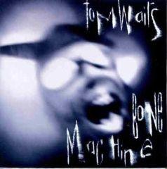 Bone Machine - CD / Tom Waits / 1992