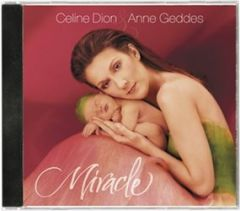 Miracle / A Celebration Of New Life - cd / Celine Dion & Anne Geddes / 2004