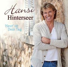 Heut' Ist Dein Tag - cd / Hansi Hinterseer / 2013