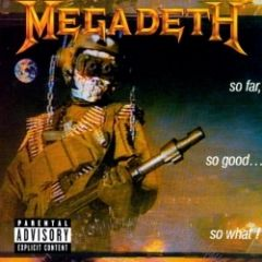 So far, so good…so what! - CD / Megadeth / 1988