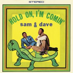 Hold On I'm Coming - LP / Sam & Dave / 1966 / 2017