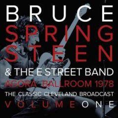 Agora Ballroom 1978 Vol.1 - 2LP (Klar Vinyl) OBS: Bøjet hjørne / Bruce Springsteen / 2015
