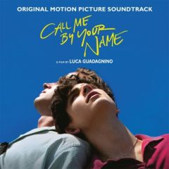 Call Me By Your Name OST - 2LP / Various Artists | Soundtrack / 2018