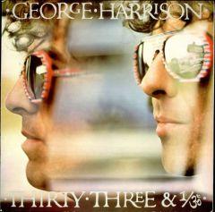 Thirty Three & 1/3 - LP / George Harrison / 1976