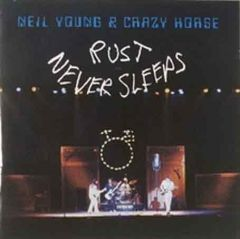 Rust Never Sleeps - CD / Neil Young / 1979