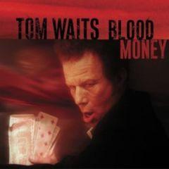 Blood Money - CD / Tom Waits / 2002/2020