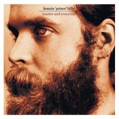 Master And Everyone - cd / Bonnie Prince Billy / 2003