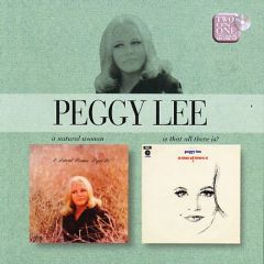 A Natural Woman / Is That All There Is? - CD / Peggy Lee / 2003