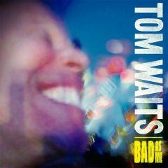 Bad As Me - LP / Tom Waits / 2011