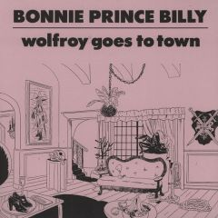 Wolfroy Goes To Town - CD / Bonnie Prince Billy / 2011