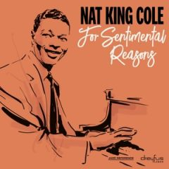 For Sentimental Reasons - CD / Nat King Cole / 2019