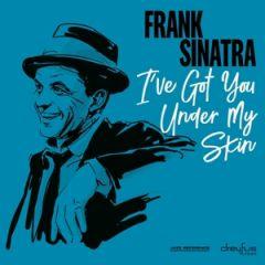 I've Got You Under My Skin - LP / Frank Sinatra / 2019