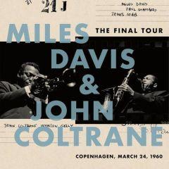 THE FINAL TOUR: COPENHAGEN, MARCH 24, 1960 - LP / Miles Davis | John Coltrane / 2018