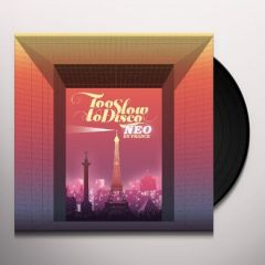Too Slow To Disco Neo - En France - 2LP / Various Artists / 2019