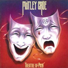 Theatre Of Pain - CD / Mötley Crüe / 1985 / 2011