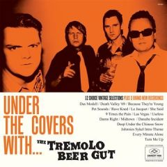 Under The Covers With… - LP / Tremolo Beer Gut / 2011