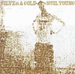 Silver & Gold - CD / Neil Young / 2000