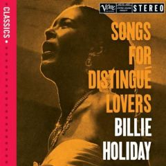 Songs For Distingue Lovers - CD / Billie Holiday / 2006