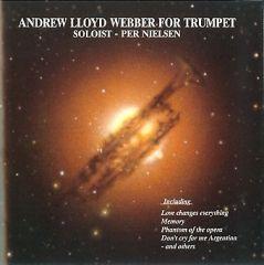 Andrew Lloyd Webber For Trumpet - CD / Per Nielsen / 1990