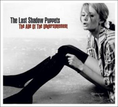 The Age Of The Understatement - LP / The Last Shadow Puppets / 2008