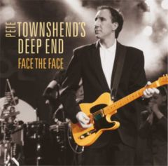 Face The Face - CD+DVD / Pete Townshend's Deep End featuring David Gilmour / 2016
