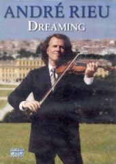 Dreaming - DVD / Andre Rieu / 2007