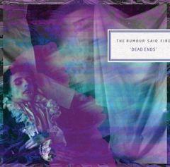 Dead Ends - 2LP / The Rumour Said Fire / 2012