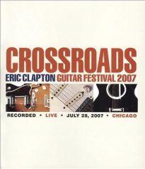 Crossroads - Guitar Festival 2007 (2DVD) / Eric Clapton / 2007