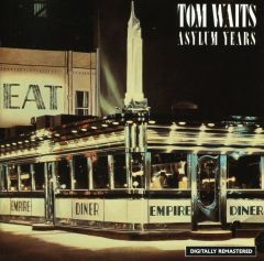 Asylum Years / Tom Waits / 1986