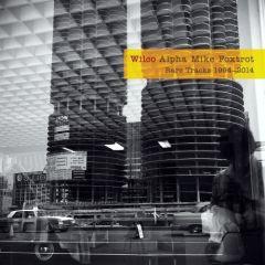 Alpha Mike Foxtrot / Rare Tracks 1994-2014 - 4cd / Wilco / 2014